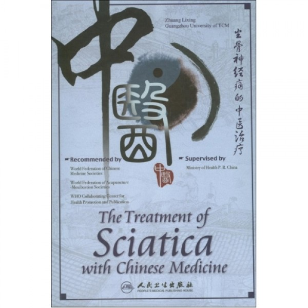 The Treatment of Sciatica with Chinese Medicine
