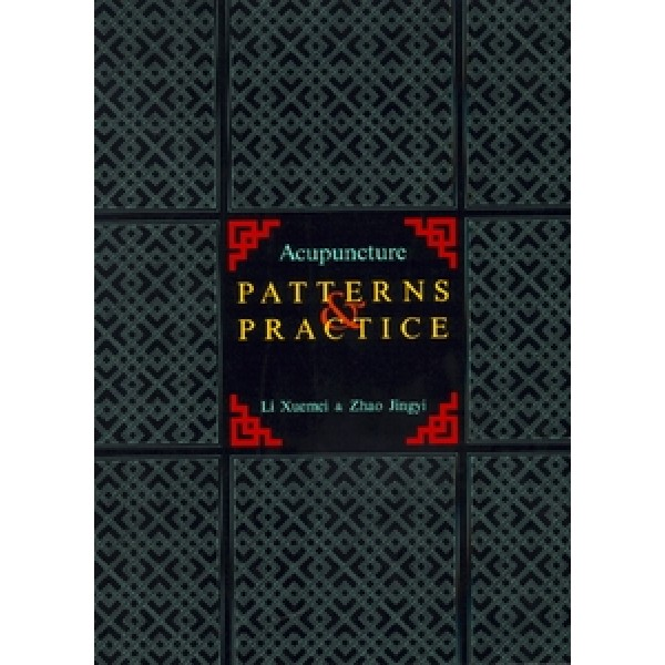 Acupuncture Patterns & Practice, A Clinical Intro.