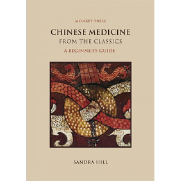 Chinese Medicine from the Classics