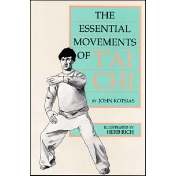 The Essential Movements of T'ai Chi