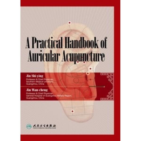 A Practical Handbook on Auricular Acupuncture ( English)