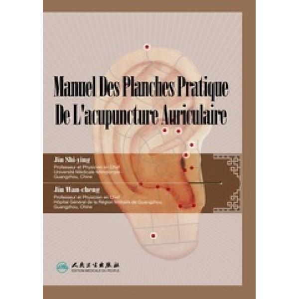 Manuel Des Planches Pratique De L'acupuncture Auriculaire