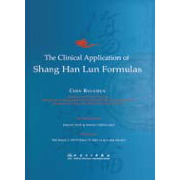 The Clinical Application of Shang Han Lun Formulas