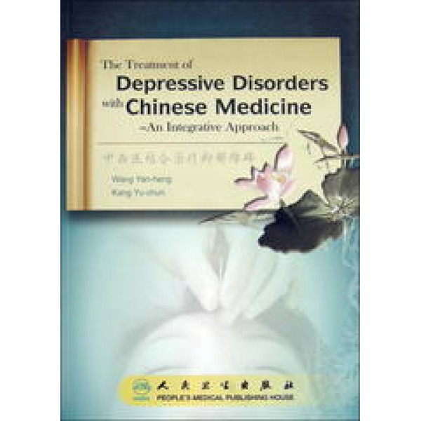 The Treatment of Depressive Disorders with Chinese Medicine