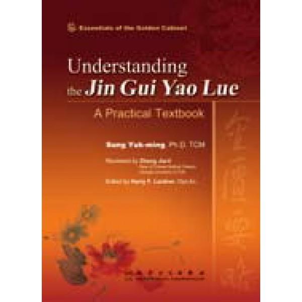 Understanding the Jin Gui Yao Lue