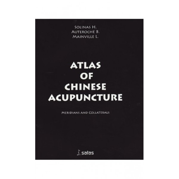 Atlas of Chinese Acupuncture