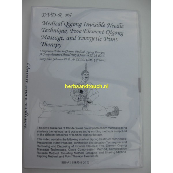 Volume 6 Medical Qigong Invisible Needle Technique;Five Element Qigong Massage and Energetic Point Therapy